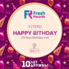 Astero - Fresh  Records 10 Years Birthday Mix