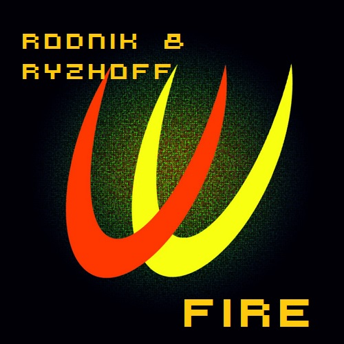 Rodnik & Ryzhoff - Fire (Original Mix) [2015]