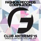 Fashion Music Records - Club Season Anthems (Volume 005) [2015]