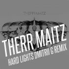 Therr Maitz - Hard Lights (Dmitrii G Remix) [2015]