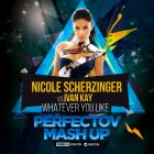 Nicole Scherzinger vs Ivan Kay � Whatever You Like (Perfectov Mash Up) [2015]