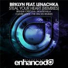 BRKLYN feat. Lenachka - Steal Your Heart (Bougenvilla Remix) [2015]