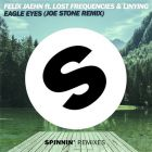 Felix Jaehn feat. Lost Frequencies & Linying - Eagle Eyes (Joe Stone Remix); Robin Schulz & J.U.D.G.E. - Show Me Love (CALVO Remix) [2015]