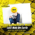 Mike Candys feat. Max'C - Last Man On Earth (Nick De Love Club Mix) [2015]