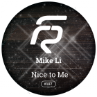 Mike Li - Nice To Me (Original; Sax Mix) [2015]