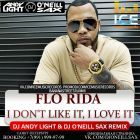 Flo Rida - I Don't Like It, I Love It (Dj Andy Light & Dj O'Neill Sax Remix) [2015]