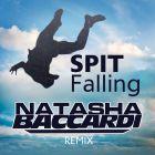 Spit - Falling (Dj Natasha Baccardi Extended; Dub; Radio Remix) [2015]