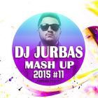 Dj Jurbas - Mash Up 2015 #11 [2015]