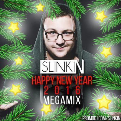 Slinkin - Happy New Year 2016 (Megamix) [2015]