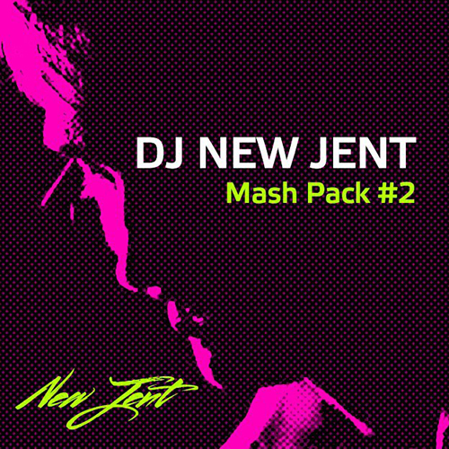 DJ New Jent Mash Pack #2 [2015]