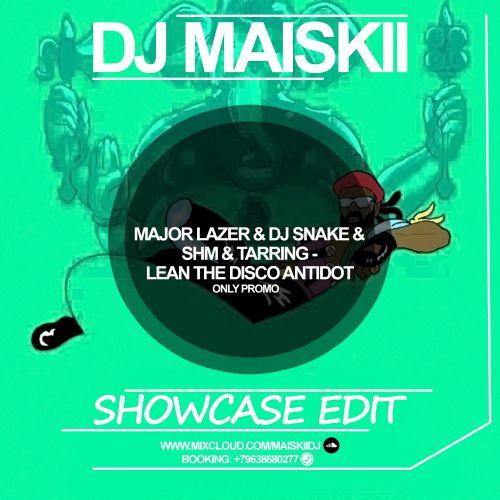 Club House] - Major Lazer & DJ Snake & SHM & Tarring - Lean The