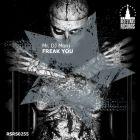 Mr. DJ Monj - Freak You [2016]