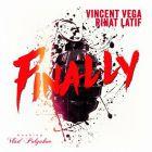 Vincent Vega & Rinat Latif - Finally [2016]