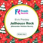 Elvis Presley � Jailhouse Rock (Alexander Holsten Remix) [2016]
