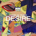 Years & Years - Desire (Max Maikon Remix) [2016]