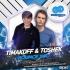 Timakoff & Toshek - Bounce You (Original Mix) [2016]