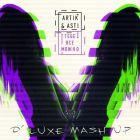 Artik & Asti - ���� ��� ����� (D' Luxe Mash Up)[2016]