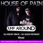 House Of Pain - Jump Around (DJ Nicky Rich & DJ Oleg Petroff Remix) [2016]