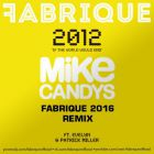 Mike Candys feat. Evelyn & Patrick Miller - 2012 (If The World Would End) (Fabrique Remix) [2016]