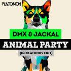 [TRAP] - DMX & Jackal - Animal Party (Dj Platonov Edit) [2016]
