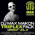 DJ Max Maikon - Triplex Mashup Pack Vol.8 [2016]