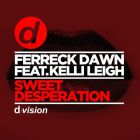 Ferreck Dawn Feat. Kelli Leigh - Sweet Desperation (Original Mix) [2016]
