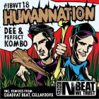 Dee & Perfect Kombo - Humannation (Quadrat Beat Remix) [2016]