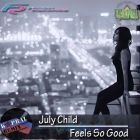 July Child � It Feels So Good (Dj Kapral Cover Mix) [2016]