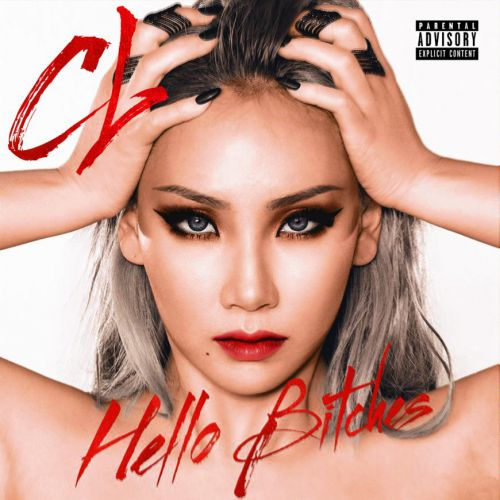 CL (2NE1) - Hello Bitches (DJ SkyFox full lenght version) [2016]