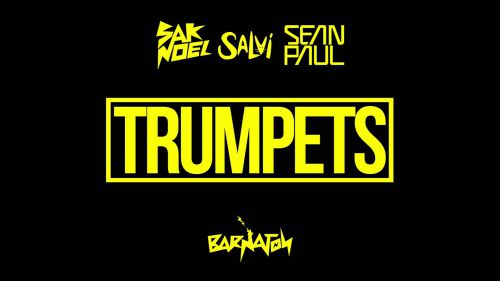 Sak Noel & Salvi feat. Sean Paul - Trumpets (official audio) [2016]