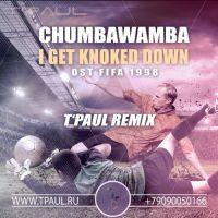 Chumbawamba - I Get Knoked Down (TPaul Remix) [OST FIFA 1998]