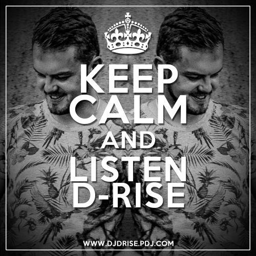 D-Rise - Keep Calm & Listen D-Rise (2016)