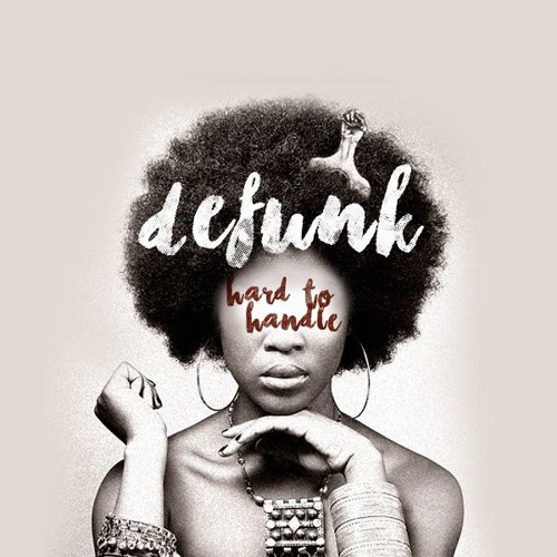 Defunk - Hard To Handle [2016]