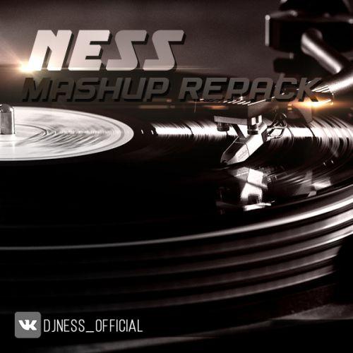 Ness - Mashup RePack [2016]