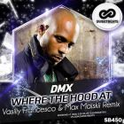 DMX � Where The Hood At (Vasiliy Francesco & Max Maiskii Remix) [2016]