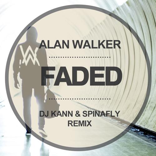 Alan Walker - Faded (DJ Kann & Spinafly Radio Edit) [2016]