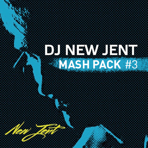 DJ New Jent Mash Pack #3 [2016]