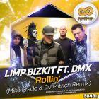 Limp Bizkit ft DMX - Rollin' (Mike Prado & DJ Mitrich Remix) [2016]