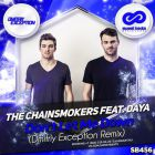 The Chainsmokers feat. Daya � Don't Let Me Down (Dmitriy Exception Remix) [2016]