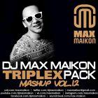 DJ Max Maikon - Triplex Mashup Pack Vol.12 [2016]