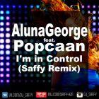 AlunaGeorge  feat. Popcaan - I'm in Control (Saffy Remix) [2016]