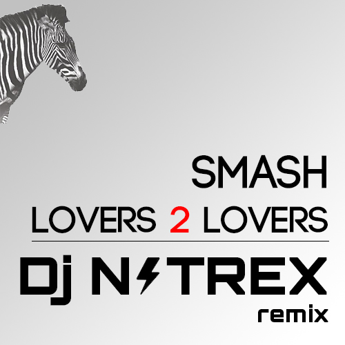 Smash ft. Ridley – Lovers 2 Lovers (NITREX Remix)