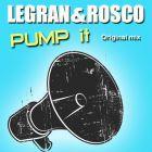 Legran & Rosco - Pump It (Original Mix) [2016]