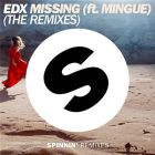 EDX ft. Mingue - Missing (Joe Stone Remix) [2016]