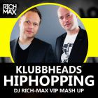 Klubbheads,Alex Shik & Alexx Slam vs Dj Kuba,Neitan- Hiphopping(DJ Rich Max Vip Mash Up)[2016]
