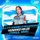 Yall Feat. Gabriela Richardson - Hundred Miles (TPaul Remix) [2016]