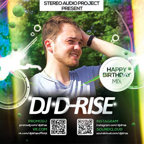 D-Rise - Happy Birthday Mix (2016)