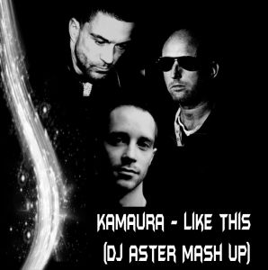 Kamaura & Olz Refix vs The Faino - Like This (Dj Aster Mash