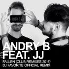 Andry B & JJ - Fallen (DJ Favorite Official Remix) [2016]