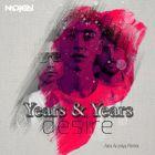 Years & Years - Desire (Alex Aroniya Remix) [2016]